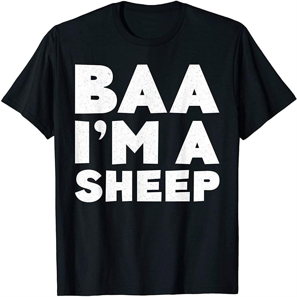 Baa Im A Sheep T-shirt Costume Gift Shirt T-shirt Size Up To 5xl