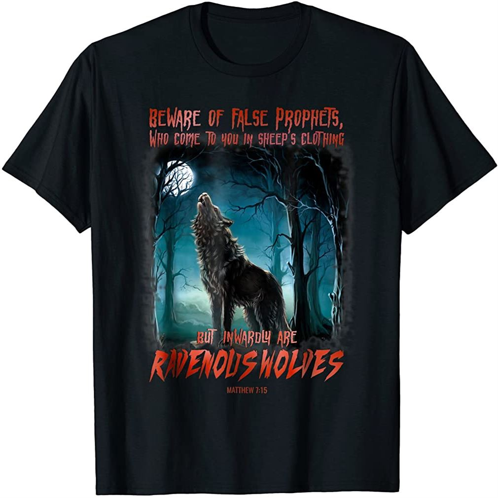 Beware Of False Prophets In Sheeps Clothing T-shirt Plus Size Up To 5xl