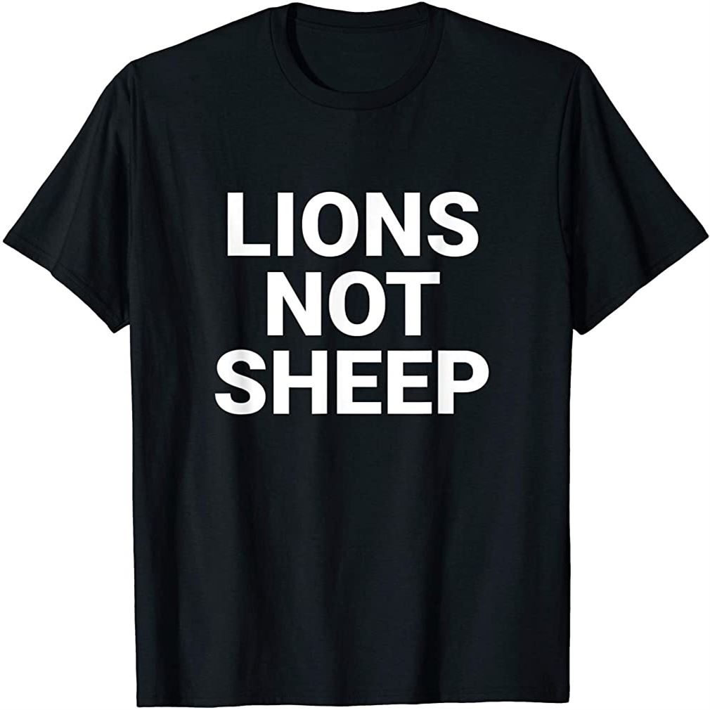 Lions Not Sheep T-shirt Plus Size Up To 5xl