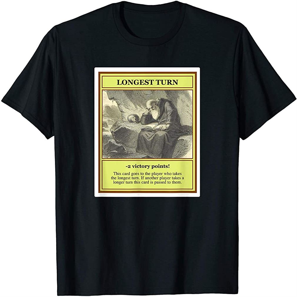 Longest Turn Board Game Night Shirt Plus Size Up To 5xl