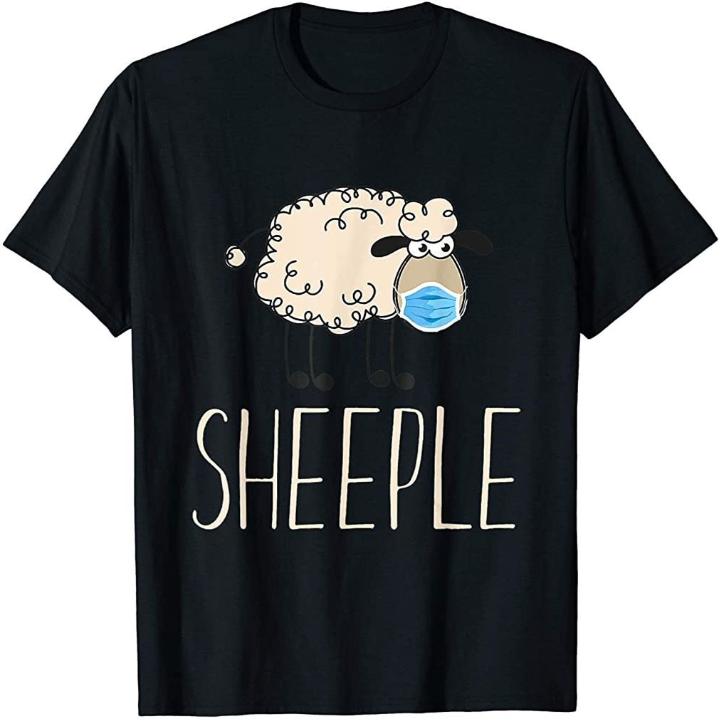 Sheeple Sheep Wear Mask Funny T-shirt Size Up To 5xl