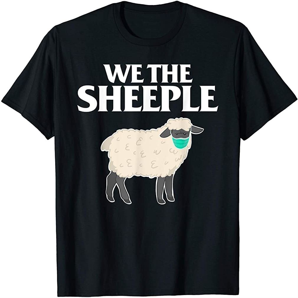 We The Sheeple Funny Anti-mask Sheep With Face Mask T-shirt Plus Size Up To 5xl