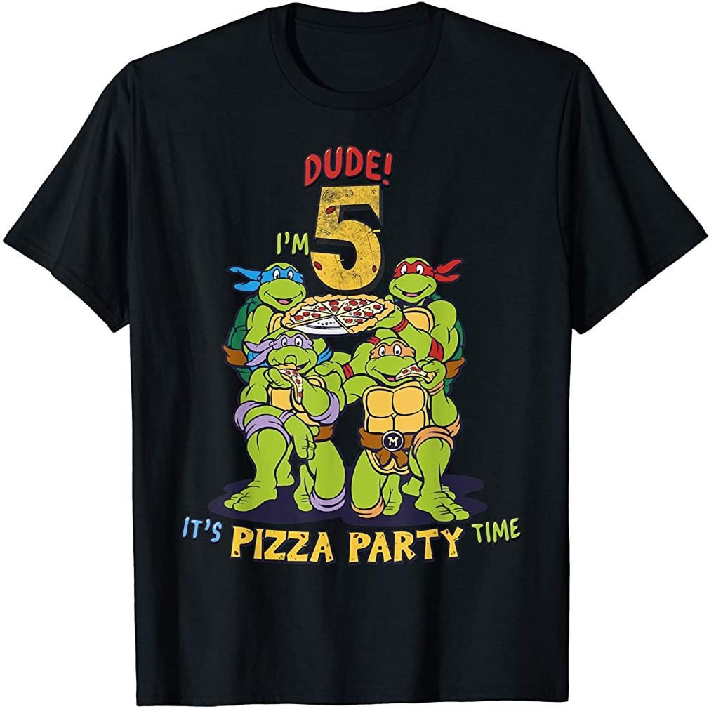 Im 5 Dude Pizza Birthday Party T-shirt Size Up To 5xl