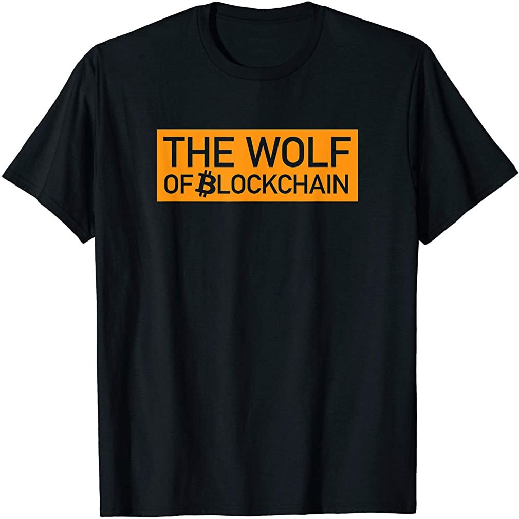 The Wolf Of Blockchain Funny Bitcoin T-shirt Plus Size Up To 5xl