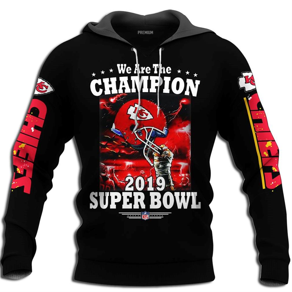 Kansas City Chiefs We Are The Champion 2019 Super Bowl Liv Champions Full Size Up To 5xl