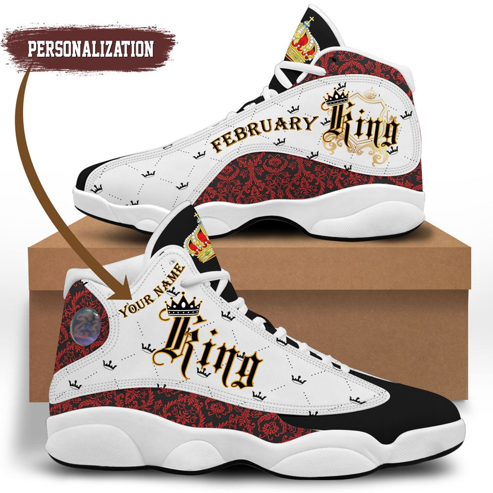Birthday February King Jordan 13 Shoes Personalized Sneaker Sport