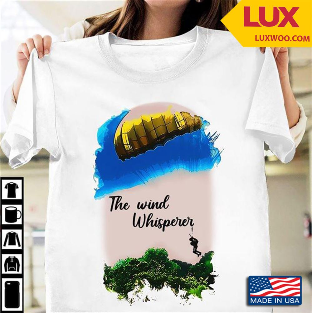 The Wind Whisperer Skydiving Tshirt Size Up To 5xl