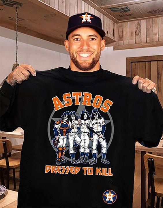Mlb Houston Astros Kiss Houston Astros Dressed To Kill T Shirt