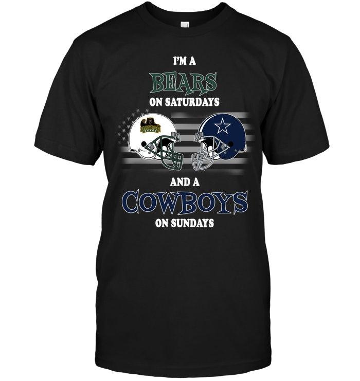 Ncaa Baylor Bears Im Baylor Bears On Saturdays And Dallas Cowboys On Sundays Shirt