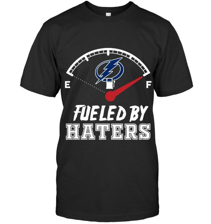 Nhl Tampa Bay Lightning Fueled By Haters Shirt Hoodie Plus Size Up To 5xl