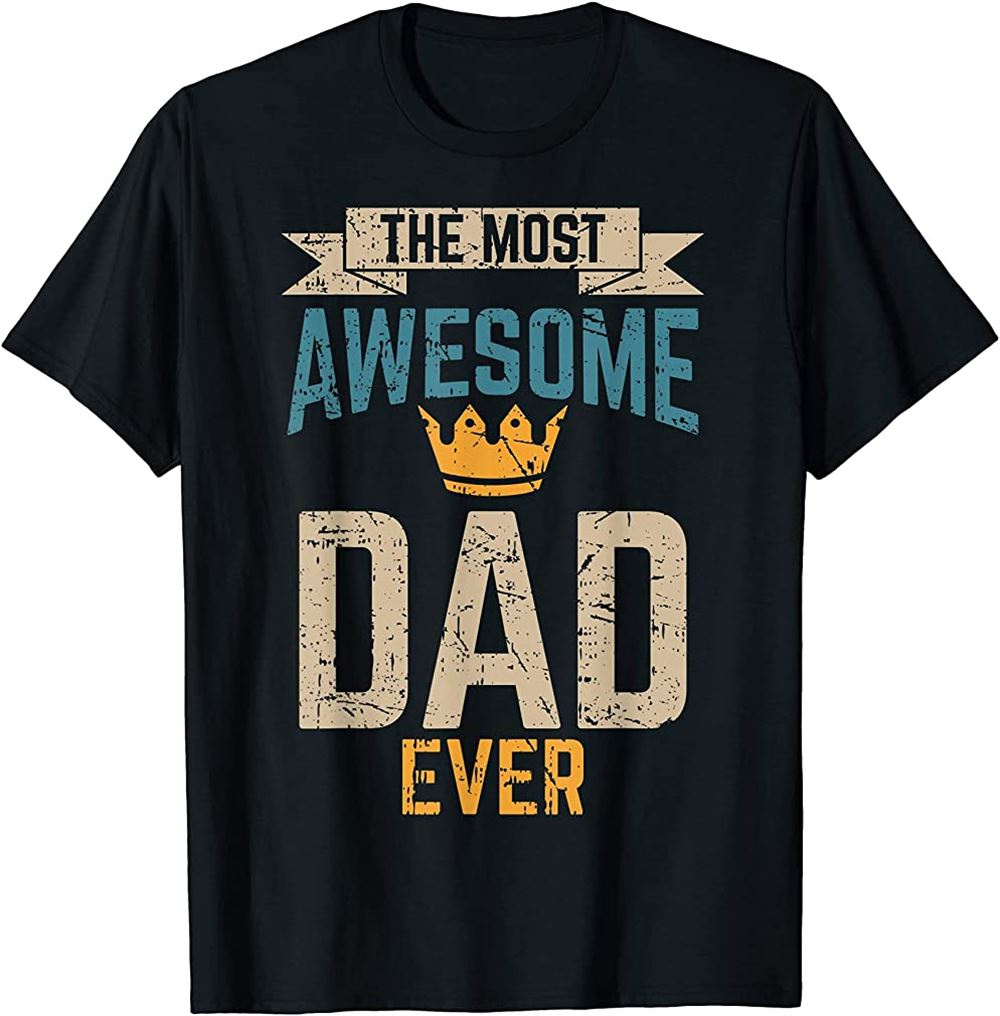 Awesome Dad Worlds Best Daddy Ever Tee Fathers Day Outfit T-shirt Size Up To 5xl