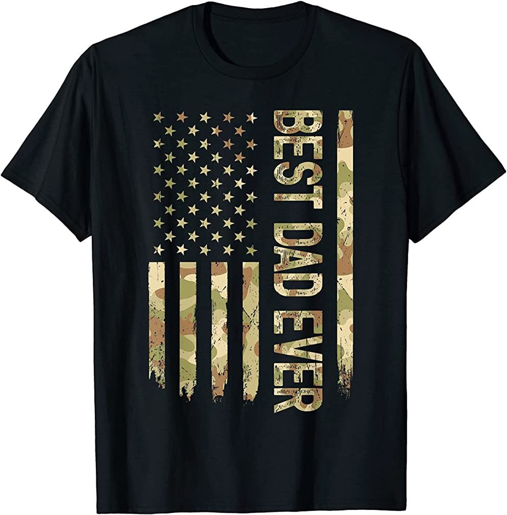 Best Dad Ever Us American Flag Camo Fathers Day T-shirt Plus Size Up To 5xl