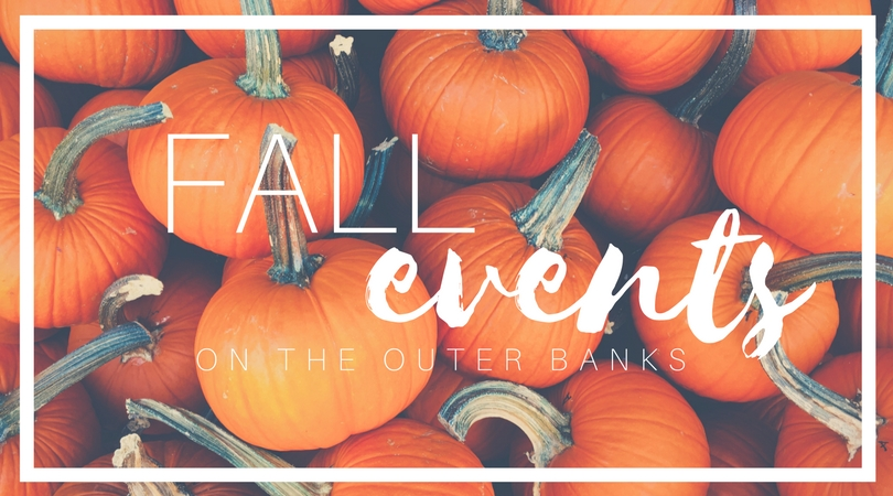 Fall 2017 Events on the Outer Banks