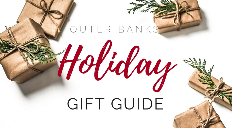 Outer Banks Holiday Gift Guide 2017