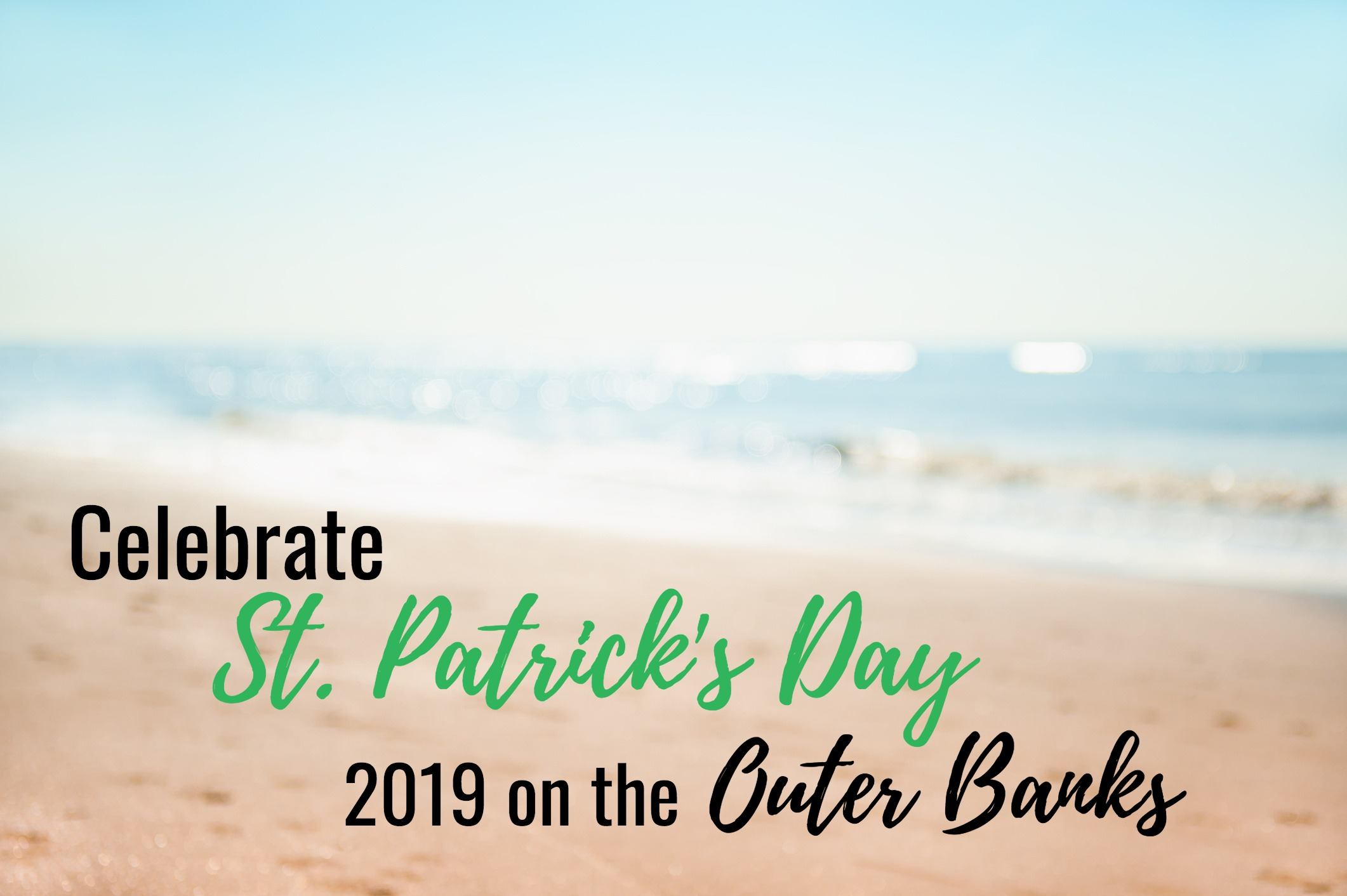 Celebrate St. Patrick's Day 2019 on the Outer Banks