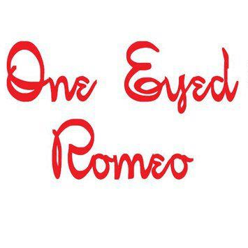 One Eyed Romeo