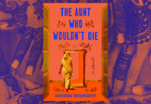 "Agency, in Life & Death, in ""The Aunt Who Wouldn't Die"" – Chicago Review of Books"