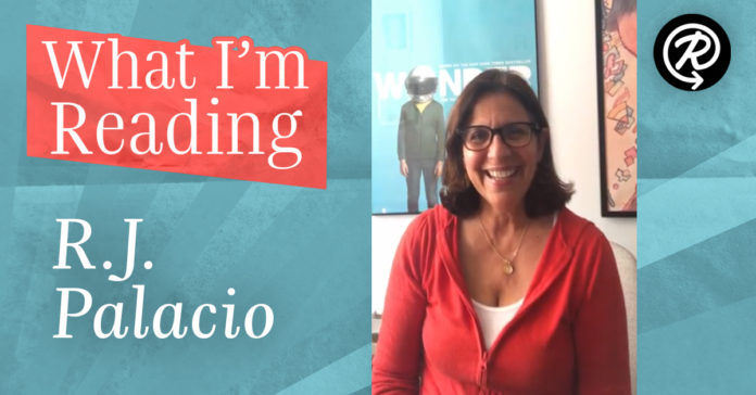 What I'm Reading: R.J. Palacio